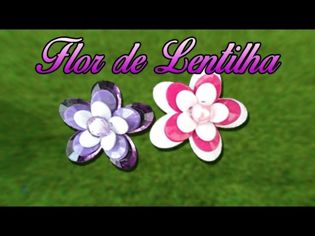 Flor de lentilha | DIY - Passo a Passo
