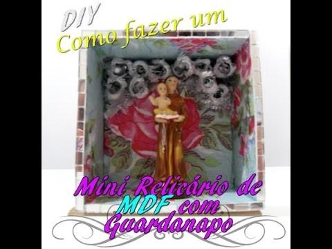 DIY: Como fazer um mini Relicário com MDF e Guardanapo