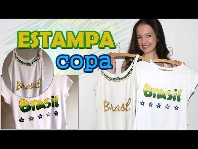 DIY: ESTAMPA - Customização de blusa para COPA!