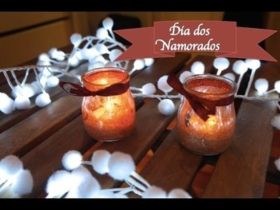DIY -  Porta velas fofo! (Especial Dia dos Namorados)