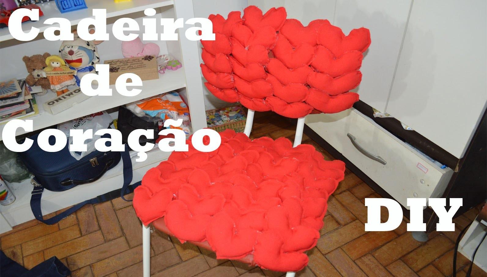 Cadeira de Coração - DIY Como Fazer?