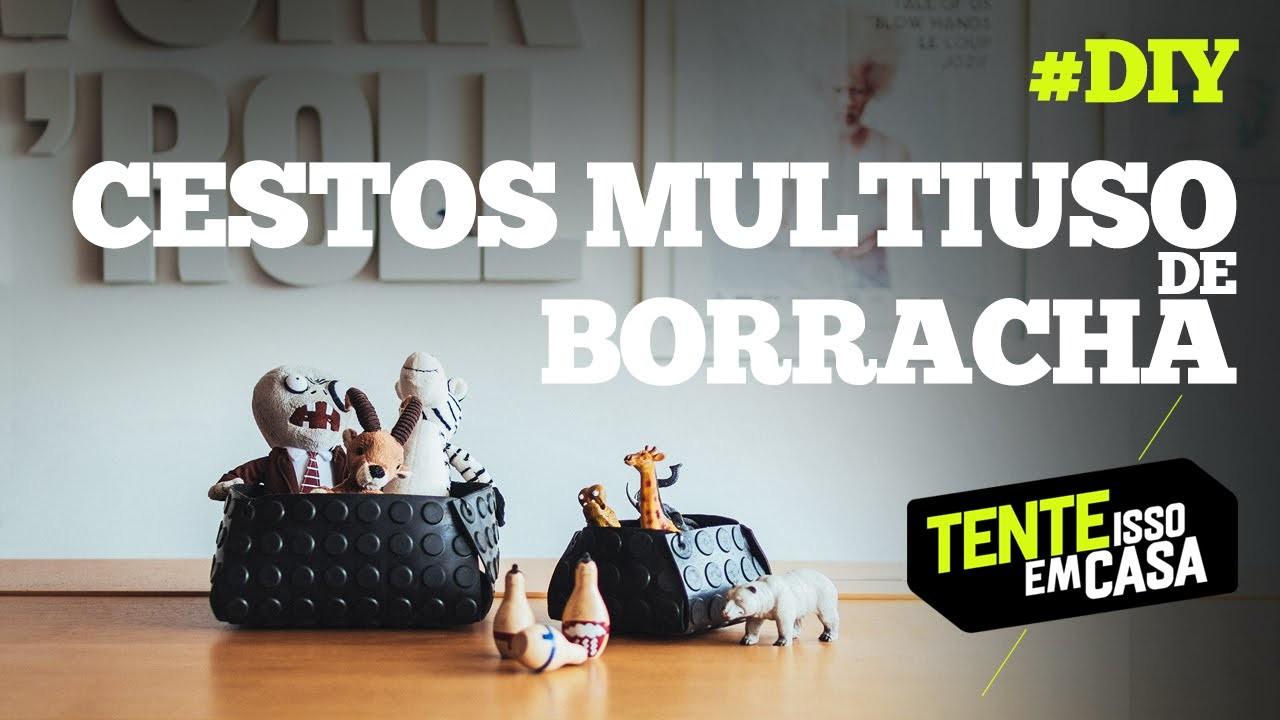 DIY : CESTOS MULTIUSO de BORRACHA : Tente Isso em Casa : how-to