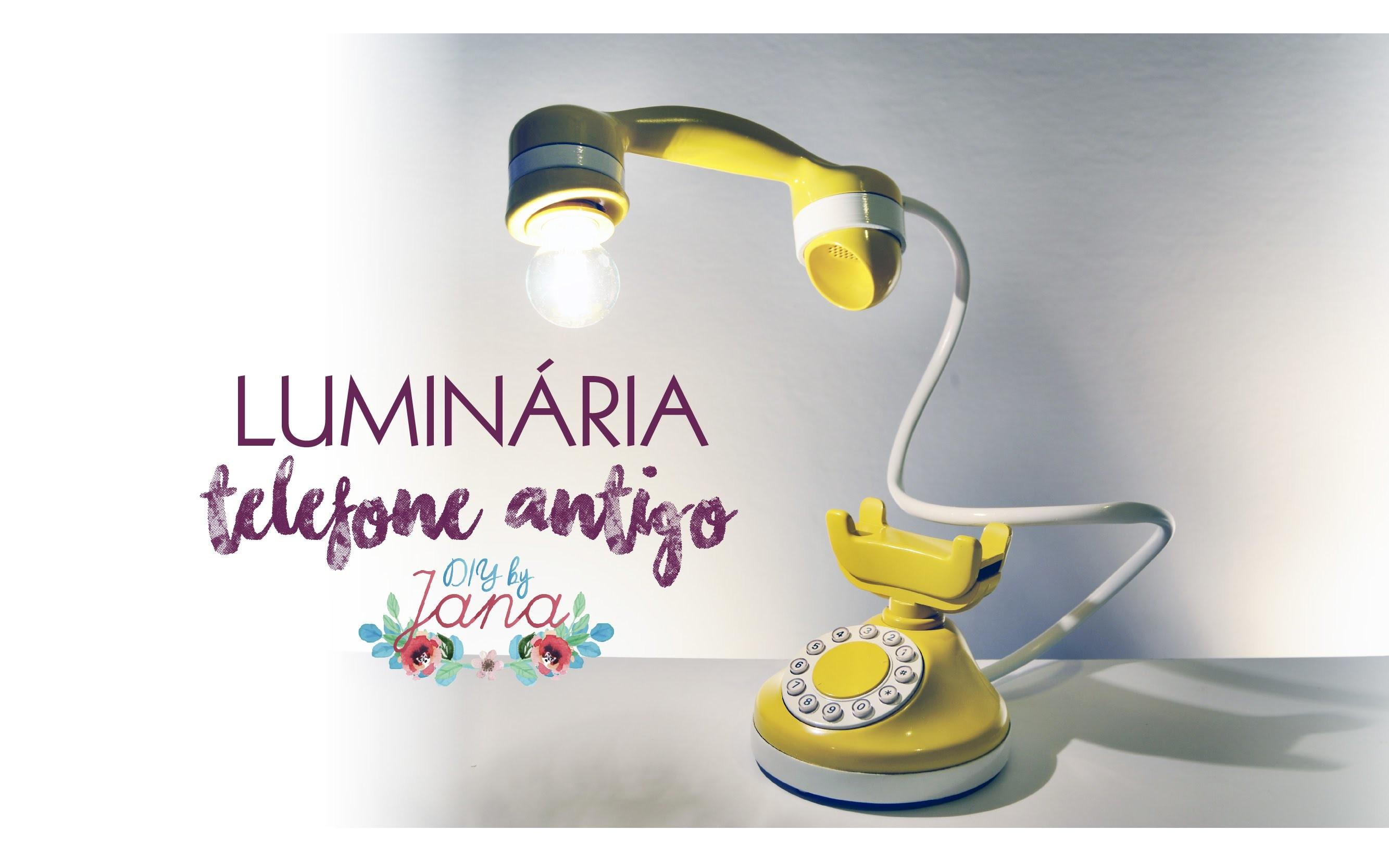 Luminária usando um telefone antigo (Vintage) - DIY BY JANA