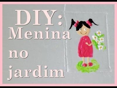 #23 DIY: Menina no Jardim | Por Vanessa Carneiro