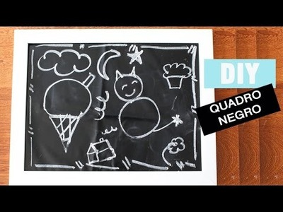 DIY | Quadro Negro para festas!