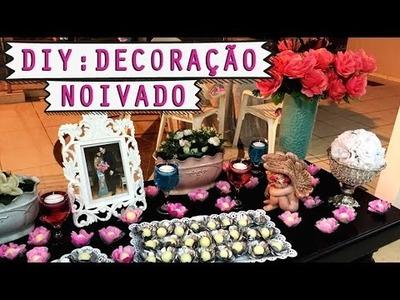 DIY: Decoração Festa - Noivado - Romântico