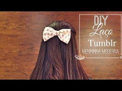 Laço Cabelo Tumblr DIY