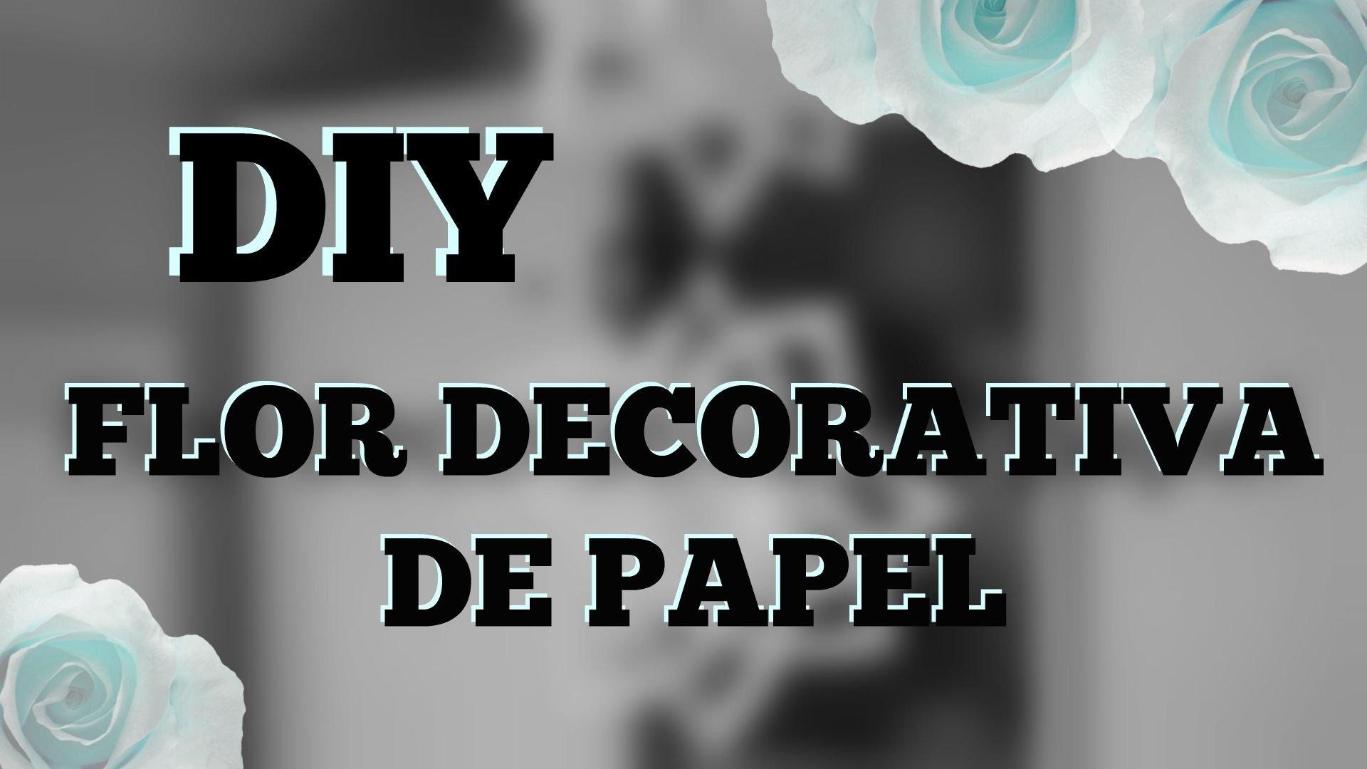 DIY - Flor decorativa de papel (fácil e rápido)