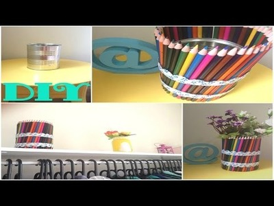 DIY | Item de decoração - Lata decorada com lápis de cor.