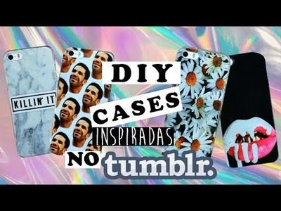 DIY: Capinhas Inspiradas no Tumblr! 6 capinhas por menos de R$20,00!