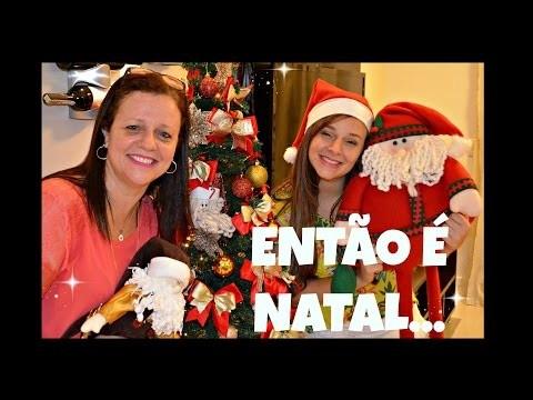 DIY DECORANDO A CASA PARA O NATAL + DICAS | Márcia e Thaís Vasco