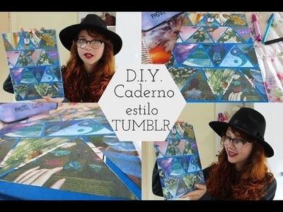 D.I.Y. Caderno estilo Tumblr | Volta as Aulas 2016