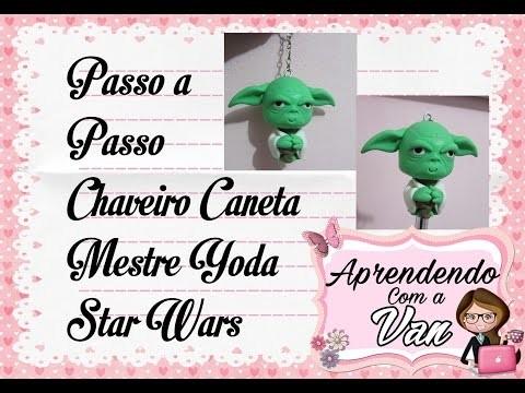 (DIY) PASSO A PASSO CANETA CHAVEIRO MESTRE YODA STAR WARS