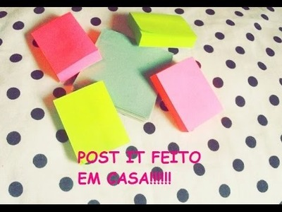 DIY - POST IT - FEITOS EM CASA!!!!!