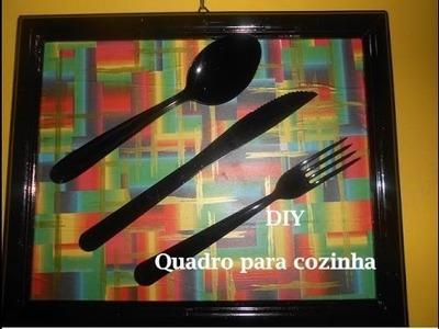 DIY - Quadro para decoração da cozinha - Super fácil