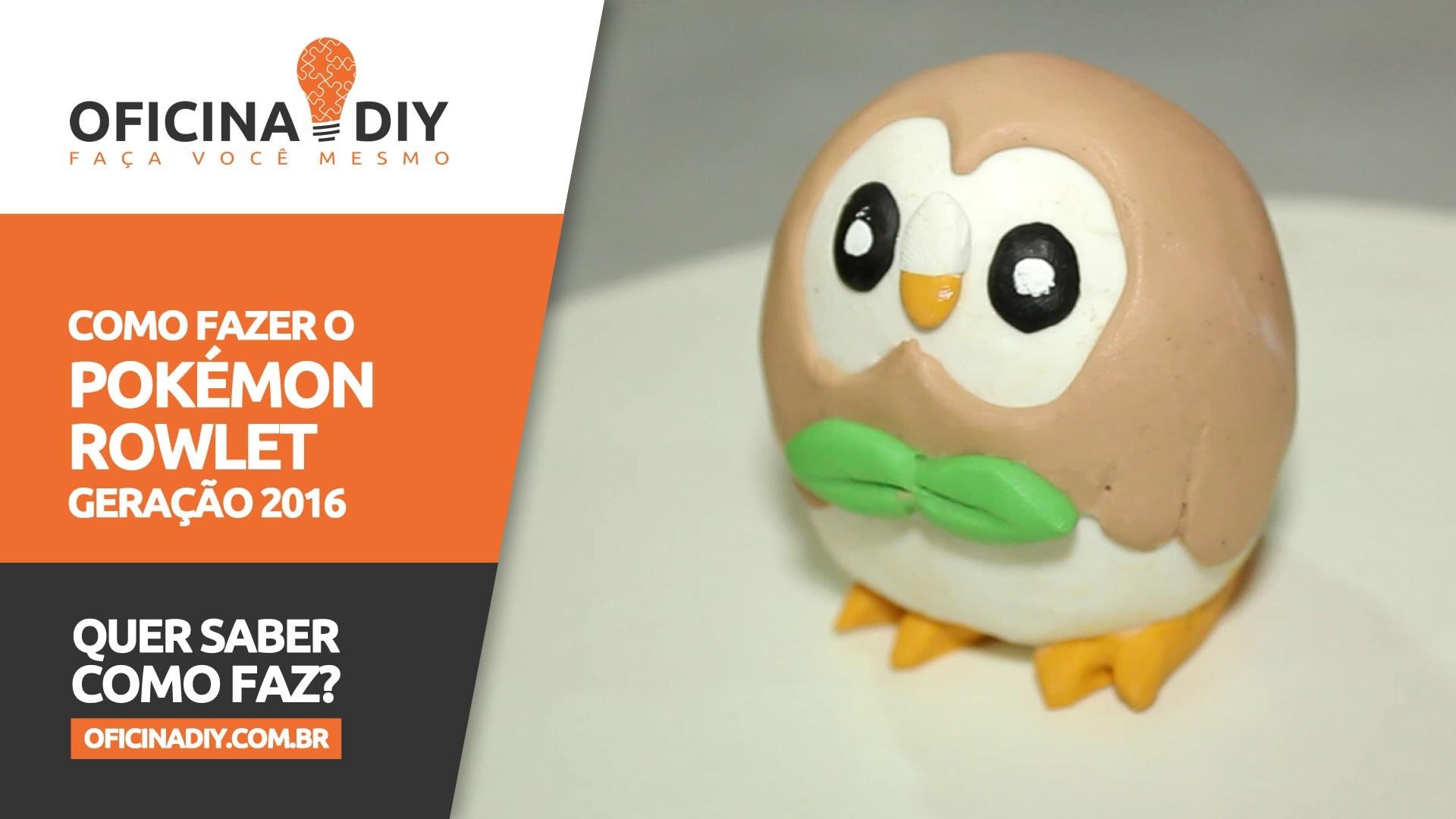 Como Fazer o Pokémon Rowlet - Nova geração 2016   Oficina DIY #34