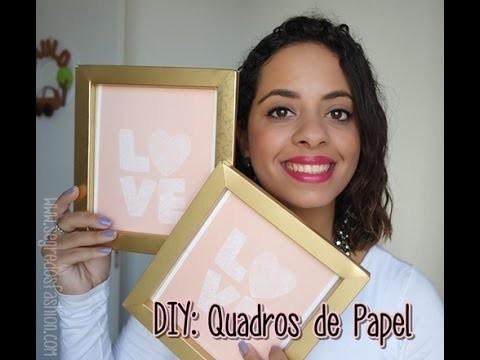 DIY: Quadro feito com papel | Nara Borges