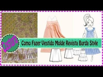 Como Fazer Vestido Infantil Molde Revista Burda Style