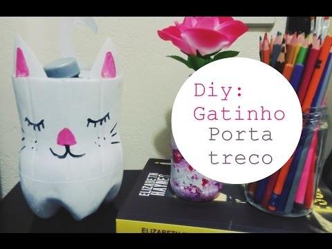 Diy: Gatinho porta treco (Reciclando garrafa pet) #OTD27