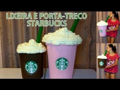 DIY : Lixeira e Porta Treco Starbucks : Decoração