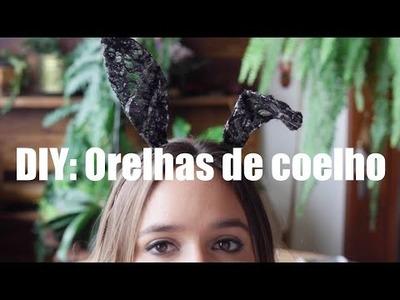 DIY: Orelhas de Coelho