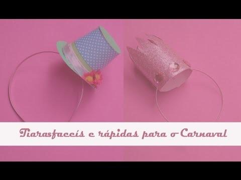 Diy´s: tiaras fáceis e rápidas para o Carnaval!!
