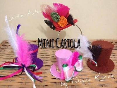 Mini Cartolas (Top Hat) by Tatiana Karina - Tutorial, PAP, Diy