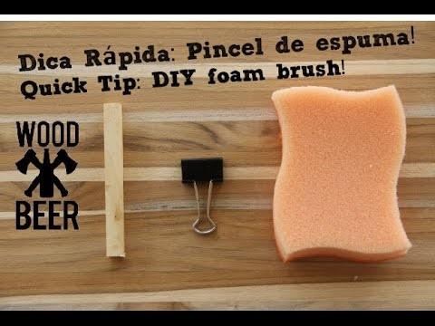 Dica - Pincel de espuma. DIY Quick tip - Foam Brush