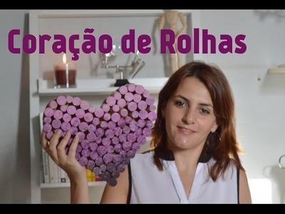DIY: Como fazer coração de rolhas - Por Diane Silva - Garota sem Frescura