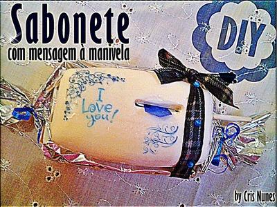 DIY   Sabonete com mensagem à manivela