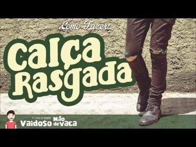 CALÇA RASGADA NO JOELHO | DESTROYED JEANS | DIY