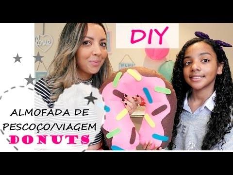DIY- ALMOFADA DE PESCOÇO.VIAGEM DONUTS