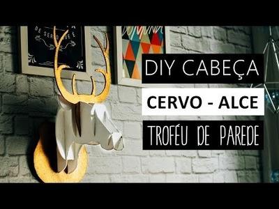 DIY: Cabeça de Alce.Cervo com papel e 3D | Faça você mesmo | Animal heads.