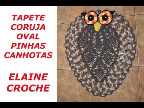 CROCHE PARA CANHOTOS - LEFT HANDED CROCHET - TAPETE CORUJA OVAL PINHAS EM CROCHÊ CANHOTAS