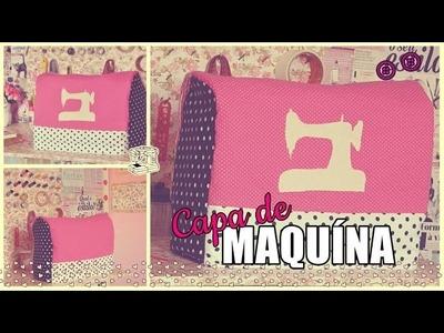 DIY| Capa para maquina de costura ♥