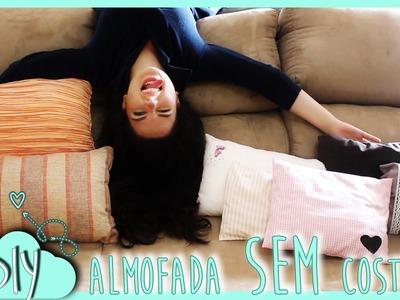 DIY: Almofadas SEM Costura e acabamento lindo!!! - ☁ Fefa