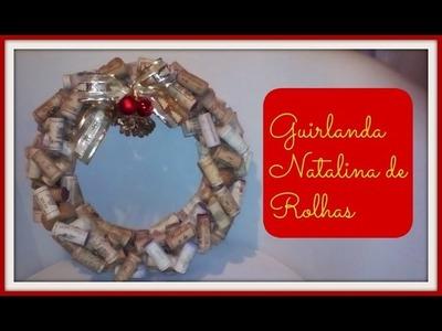 Projeto de Natal. DIY- Guirlanda de Rolhas