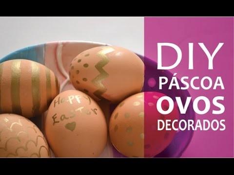 Diy de páscoa fácil e rápido (ovos decorados)!