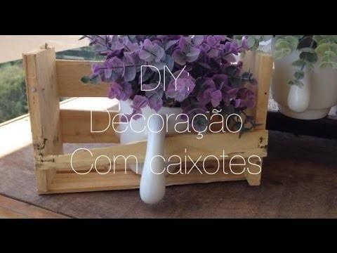DIY:: Decoração com Caixotes | Laís Bon