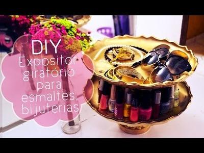 DIY - Faça você mesma: Expositor giratório para esmaltes, bijuterias etc