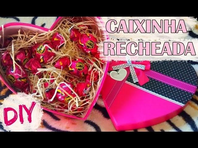 DIY: Caixinha Recheada   Presente de Dia das Mães (Dia dos Namorados, Amigo chocolate,etc)
