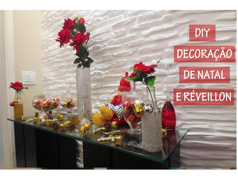 DIY - Decoração de Natal e Réveillon
