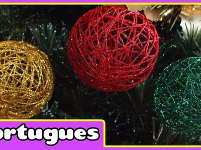 How to make Christmas Baubles - Como Fazer Bolas de Natal - Especial de Natal