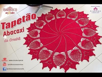 Tapetão Abacaxi de Crochê - passo a passo - #Desafio