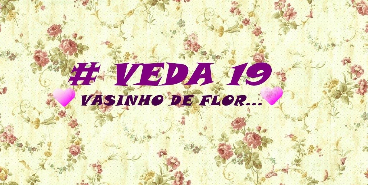 #VEDA 19. DIY:GARRAFAS DECORADAS *VASINHOS DE FLOR.