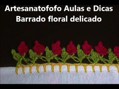 Barrado floral delicado em crochê - CROCHÊ 19
