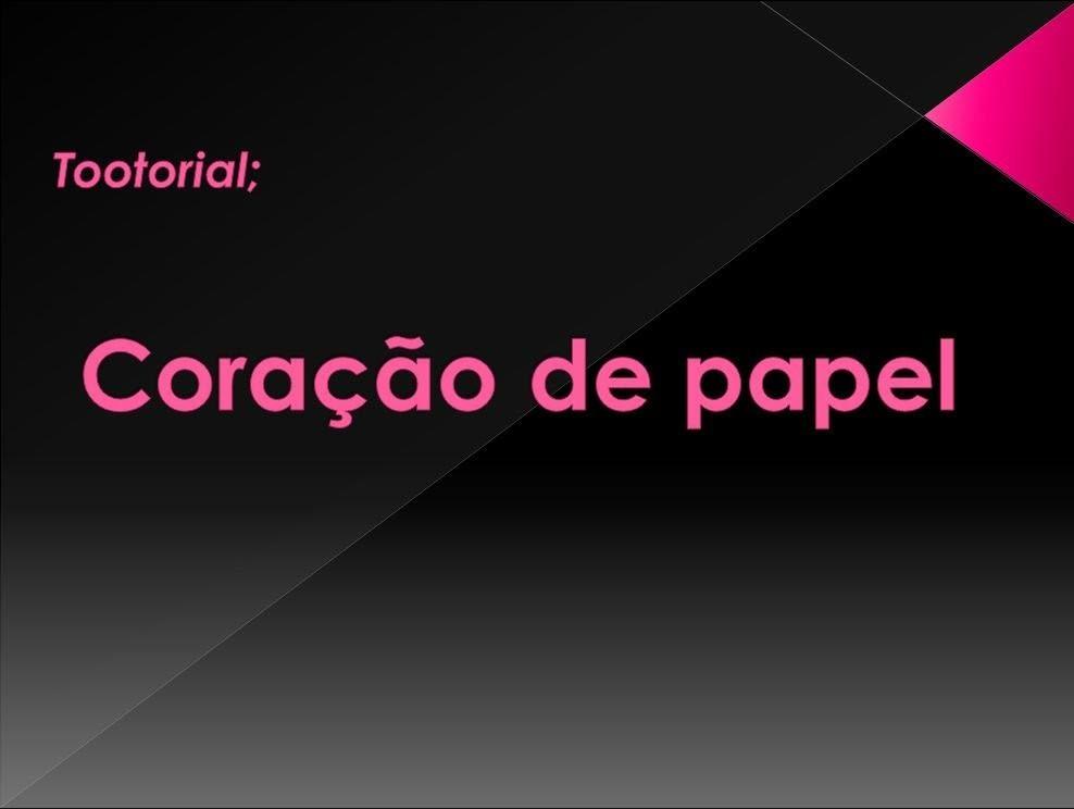 DIY #1 Coração de papel' ORIGAME | THE Victor