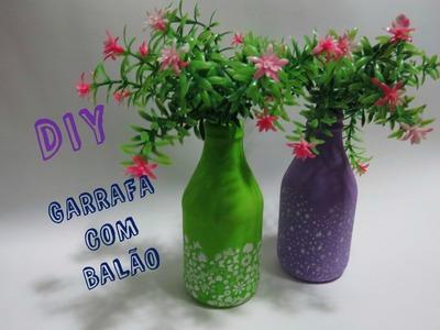 DIY - Garrafa com Balão | Bottle with Balloon