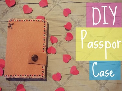 DIY - Passport Case (Capa para passaporte) | Larissa Vale