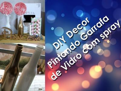 DIY Decor : Garrafa Vidro com spray